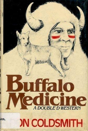 9780385159708: Buffalo Medicine (Spanish Bit Saga of the Plains Indians)