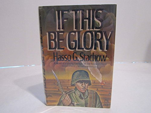 9780385159746: If This Be Glory (English and German Edition)
