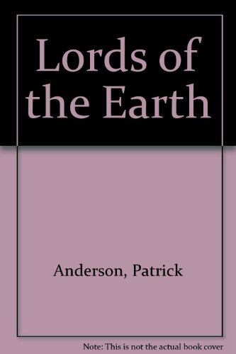 9780385159791: Lords of the Earth
