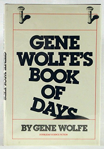 9780385159913: Gene Wolfe's Book of Days
