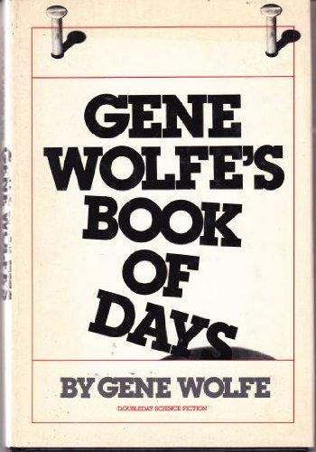 9780385159913: Gene Wolfe's Book of Days