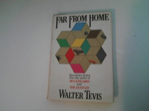 Far from Home: Tevis, Walter