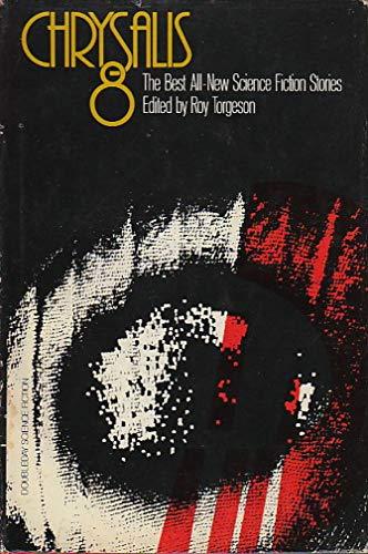Chrysalis 8: Torgeson, Roy Ed.