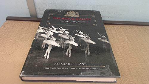 9780385170437: The Royal Ballet: The First Fifty Years
