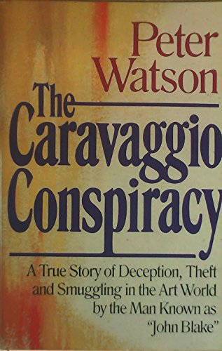 The Caravaggio Conspiracy: Watson, Peter