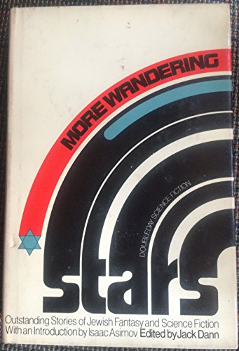 More wandering stars: An anthology of Jewish fantasy and science fiction: Anthology - signed) Dann,...