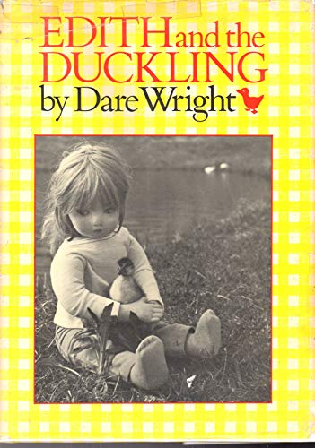 Edith and the Duckling: Wright, Dare