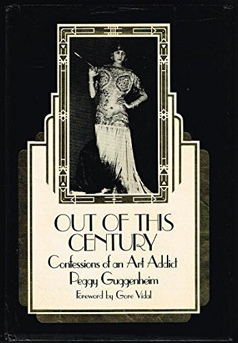 9780385171090: Out of this century: Confessions of an art addict