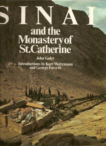Sinai and the Monastery of St. Catherine: Galey, John