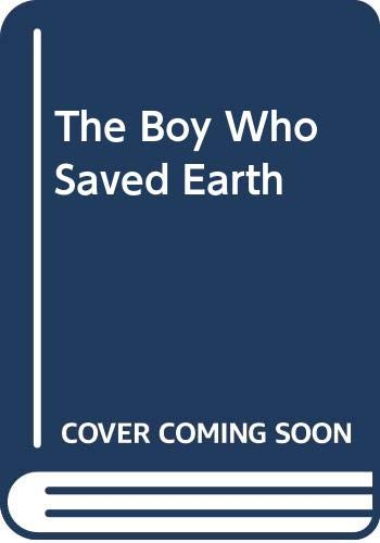 9780385171151: The Boy Who Saved Earth