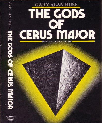 9780385171182: The gods of Cerus Major (Doubleday science fiction)
