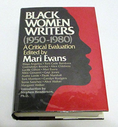 9780385171243: Black Women Writers: A Critical Evaluation (1950-1980 : A Critical Evaluation)