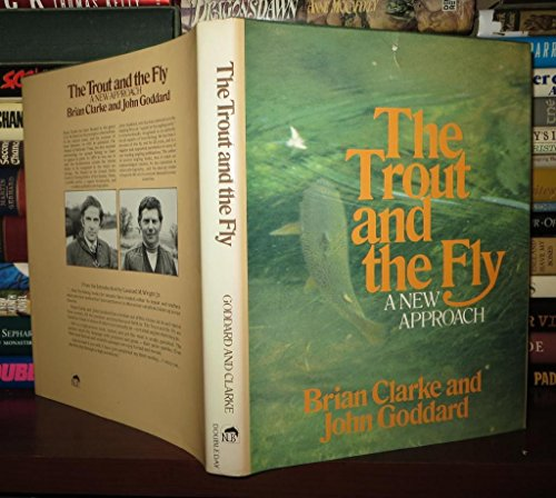9780385171410: The trout and the fly: A new approach