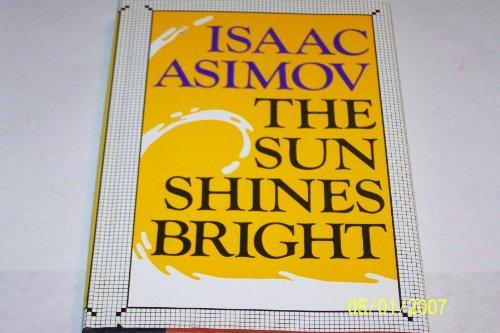 Sun Shines Bright: Isaac Asimov