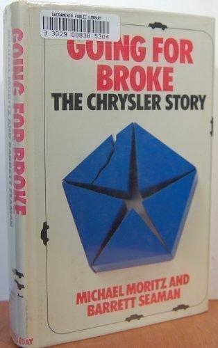 9780385171809: Going for Broke: The Chrysler Story
