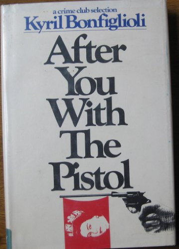9780385171908: After You With The Pistol