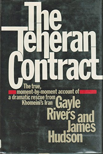 Teheran Contract (0385172001) by Gayle Rivers; James Hudson