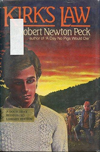 Kirk's Law: Robert Newton Peck