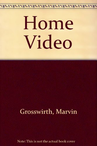 Home Video (0385172850) by Grosswirth, Marvin