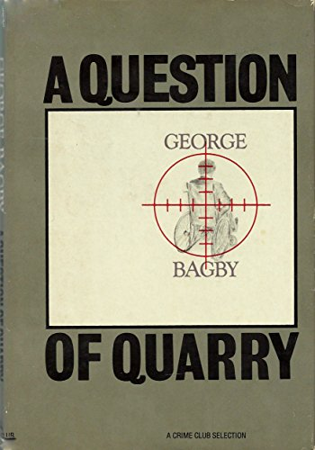 9780385172943: A Question of Quarry