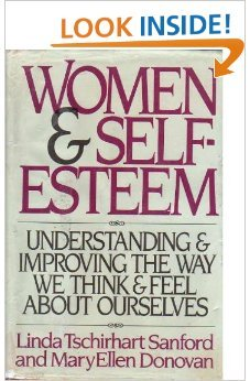 9780385173100: Women and Self-Esteem: Understanding and Improving the Way We Think and Feel About Ourselves