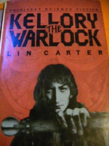 Kellory the Warlock (Doubleday Science Fiction): Carter, Lin