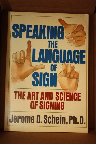 9780385173445: Speaking the language of sign: The art and science of signing