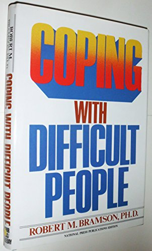 9780385173629: Coping with Difficult People