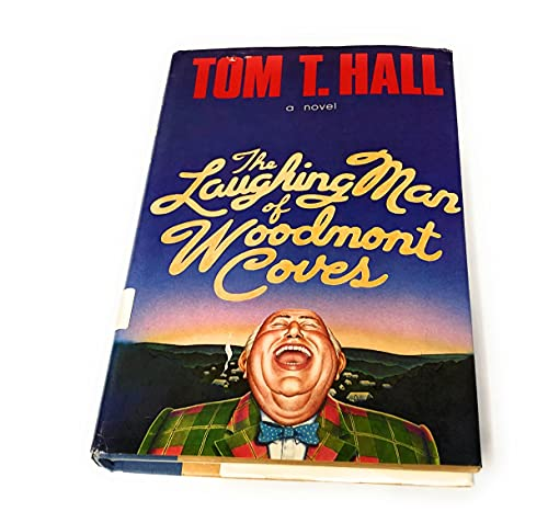 9780385173698: The laughing man of Woodmont Coves
