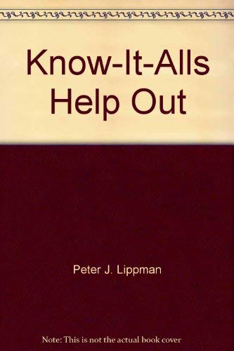 The Know-It-Alls help out: Lippman, Peter J