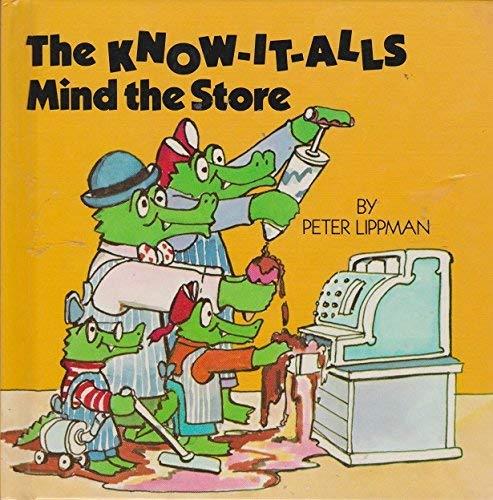 Know-It-Alls Mind the Store: Peter Lippman