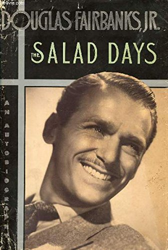 The Salad Days: Douglas Fairbanks, Jr.