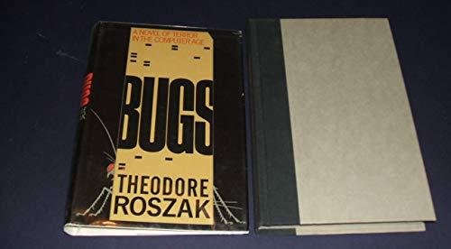 Bugs: Roszak, Theodore