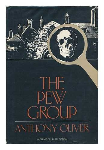 The Pew Group: Oliver, Anthony