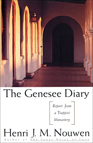 The Genesee Diary: Report from a Trappist Monastary/