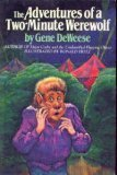 The Adventures of a Two-Minute Werewolf: Gene Deweese; Illustrator-Ronald Fritz
