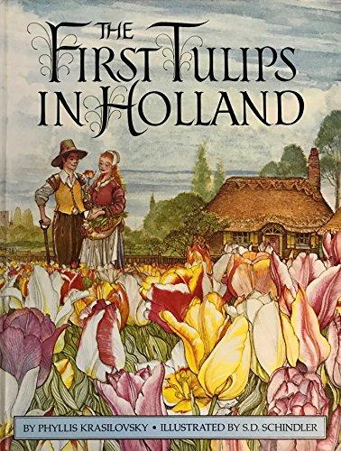 The First Tulips in Holland: Phyllis Krasilovsky