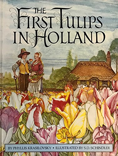 The First Tulips In Holland (FIRST EDITION)
