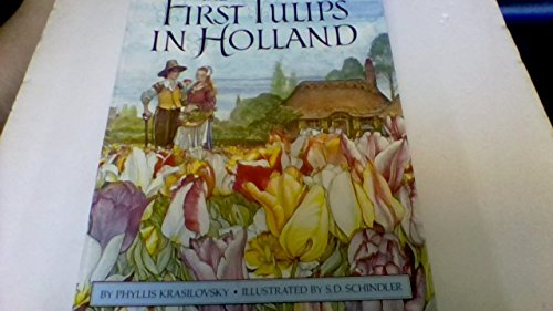 The first tulips in Holland: Phyllis Krasilovsky