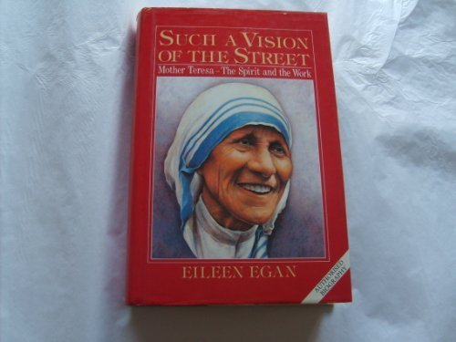 Such a Vision of the Street: Egan, Eileen