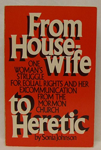 9780385174947: From housewife to heretic