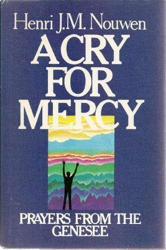 9780385175074: A Cry for Mercy: Prayers from the Genesee