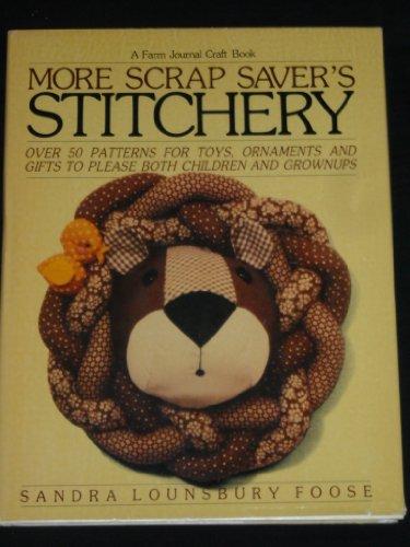 9780385175265: More Scrap Saver's Stitchery (A Farm journal craft book)