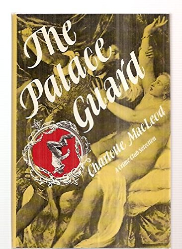 THE PALACE GUARD [Signed Copy]