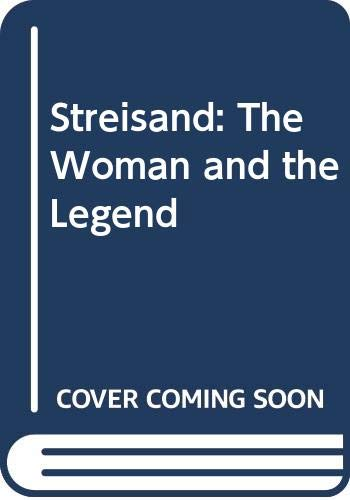 9780385175661: Streisand: The Woman and the Legend