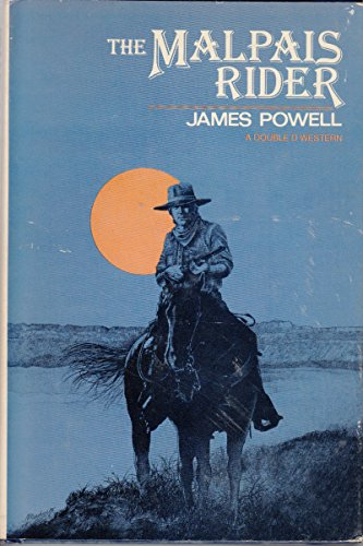 The Malpais Rider (A Double d Western) (0385175884) by James Powell