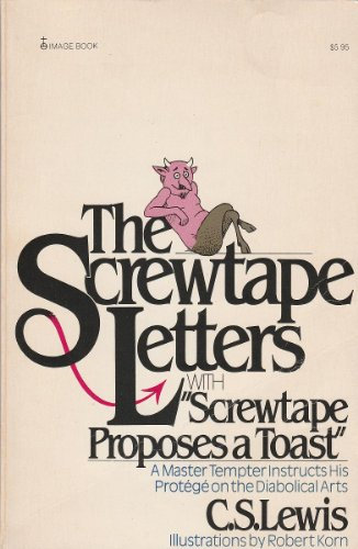 9780385175944: The Screwtape Letters: With, Screwtape Proposes a Toast