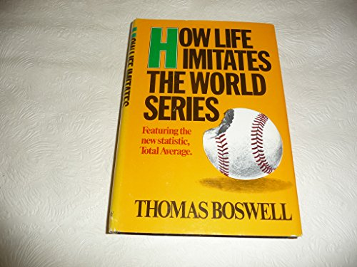 9780385175951: How Life Imitates the World Series