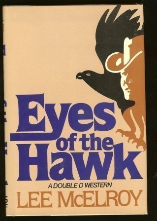 9780385176118: Eyes of the Hawk (A Double d Western)