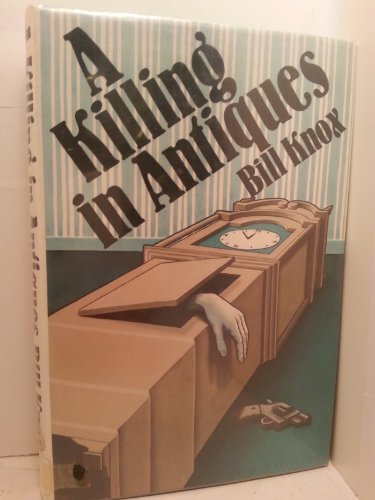 9780385176255: A Killing in Antiques